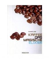 """Abbildung des Titel Covers des Buches: """"Das magische Elixier"""""""
