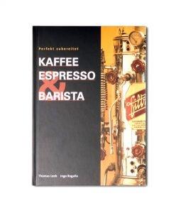 "Abbildung des Titel Covers des Buches: ""Kaffee Espresso & Barista"""