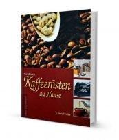 """Abbildung des Titel Covers des Buches: """"Kaffeeröstung zu Hause"""""""